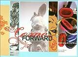 Come Forward, Suzanne Weaver and Lane Relyea, 0936227265
