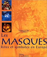 Les Masques - rites et symboles en Europe par Yvonne de Sike
