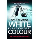 White Is The Coldest Colour: a dark psychological thriller with a killer twist