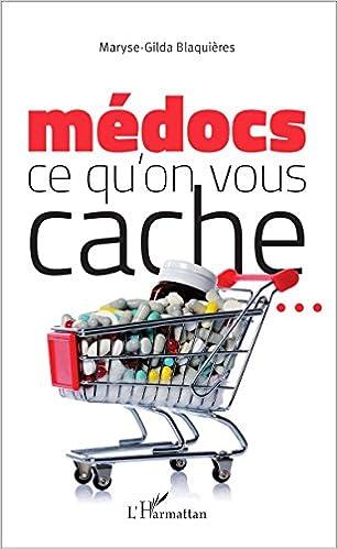 Livre gratuits en ligne Médocs : ce qu'on vous cache ... pdf