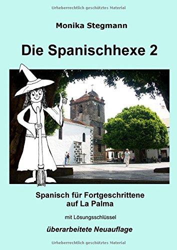 Die Spanischhexe 2: Spanisch für Fortgeschrittene