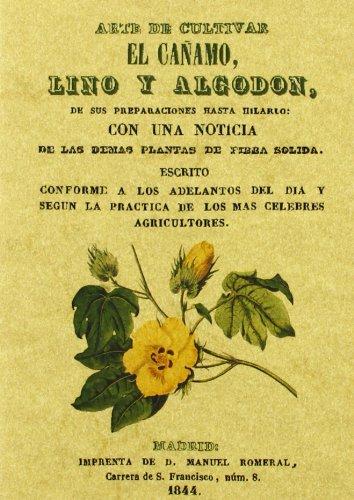 Descargar Libro Arte De Cultiva El Cañanmo Lino Y Algodon Romeral Manuel