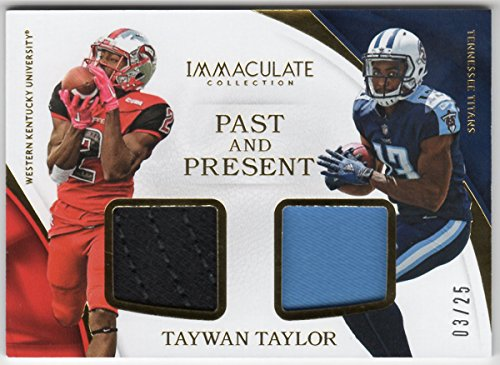 Taywan Taylor 2017 Panini Immaculate Past & Present Dual Jersey Serial #03/25 Tennessee Titans Western Kentucky ()