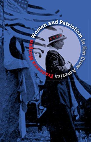 Women And Patriotism In Jim Crow America  Gender And American Culture