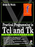 Practical Programming in Tcl and Tk (3rd Edition)