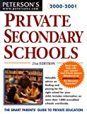 Private Secondary Schools 2000-2001, Peterson's Guides Staff, 076890370X