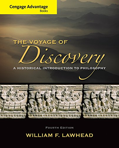 Advantage Series (Cengage Advantage Series: Voyage of Discovery: A Historical Introduction to Philosophy (Cengage Advantage Books))