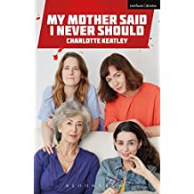My Mother Said I Never Should (Modern Plays)