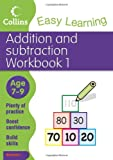 Easy Learning: Addition and Subtraction Workbook 1 Age 7-9 (Collins Easy Learning Age 7-11)