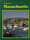 Beauty of Massachusetts, Paul M. Lewis, 0917630831