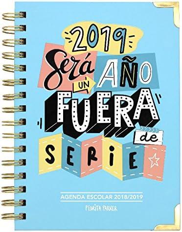 Pedrita Parker - Agenda escolar 2018 2019 con mensaje Un año fuera de serie, A5, color azul: Amazon.es: Oficina y papelería