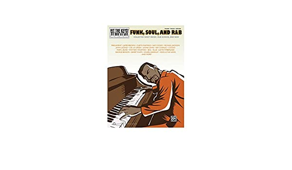 Alfred Hit The Keys Funk Soul And Rb Pianovocalguitar Book