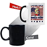 Gift Idea I Love When I Wake Up In The Morning and Donald Trump is President Coffee Mug Morphing Changing Color Heat Reveal Tea Cup 11 Oz
