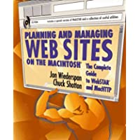 Planning and Managing Web Sites on the Macintosh: The Complete Guide to Webstar and Machttp