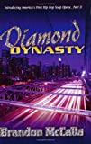 Diamond Dynasty, Brandon McCalla, 097627101X