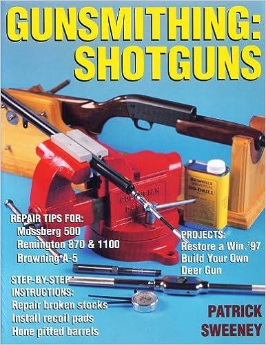 Gunsmithing: Shotguns: Shotguns - Ebooks
