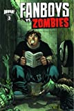 Fanboys vs Zombies #3 Cover (Filled Randomly With 1 Of 2 Covers)