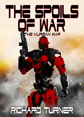 The Spoils of War (The Kurgan War Book 9)