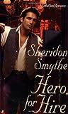 Hero for Hire, Sheridon Smythe, 0515130559