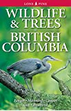 Wildlife and Trees in British Columbia