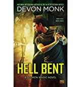 [(Hell Bent)] [Author: Devon Monk] published on (November, 2013)