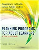 img - for Planning Programs for Adult Learners: A Practical Guide book / textbook / text book