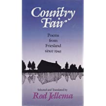 Country Fair: Poems from Friesland Since 1945 in Frisian and English