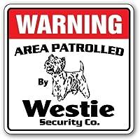 Señal de Seguridad GIGIEU Westie con Texto en