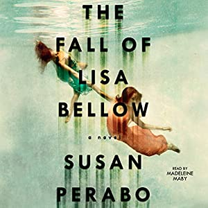 The Fall of Lisa Bellow Audiobook