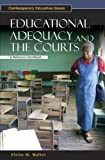 Educational Adequacy and the Courts, Elaine M. Walker, 1851095357