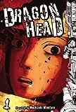 Dragon Head Volume 1 (Dragon Head (Graphic Novels))