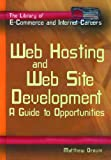 Web Hosting and Web Site Development, Matthew Drouin, 0823934292