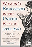 img - for Women's Education in the United States, 1780-1840 book / textbook / text book
