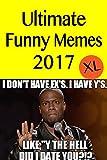 Memes: Top Rare Funny Memes 2017 (XL)- (Memes Free, Memes For Kids, Memes Books Free, Memes Books, Memes 2017, Memes Freeland)