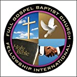 A Next Dimension Word: The Blood, Part 1 | Full Gospel Baptist Church Fellowship