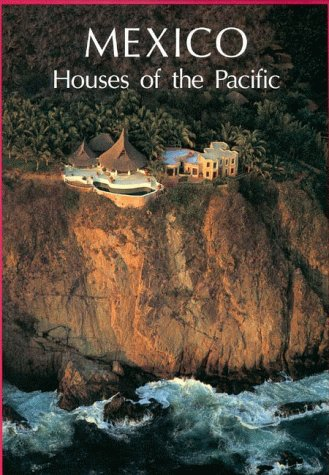 Mexico: Houses of the Pacific (English)
