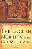 English Nobility in the Late Middle Ages, Chris Given-Wilson, 0415148839