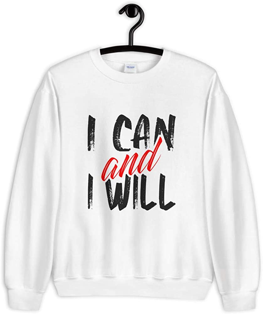 LTK I Can and I Will Quotes Sweatshirt for Men