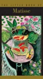 The Little Book of Matisse, Laurence Millet, 2080108859