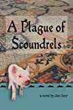 A Plague of Scoundrels, Jon Cory, 0977208184