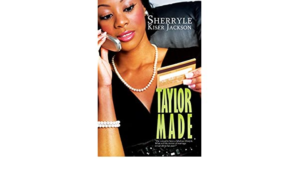 Taylor Made (Urban Christian) (English Edition) eBook: Sherryle Kiser Jackson: Amazon.es: Tienda Kindle