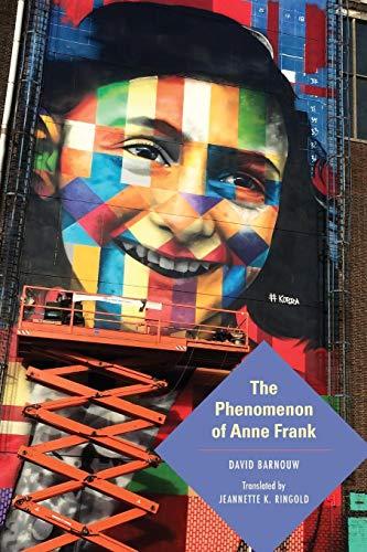 The Phenomenon of Anne Frank (Jewish Literature and Culture) (Jewish Phenomenon)
