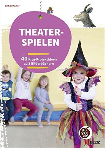 theaterspielen-zu-bilderbchern-40-kita-projektideen-zu-5-bilderbchern-beltz-nikolo