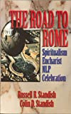 The Road to Rome, Russell R. Standish and Colin D. Standish, 0923309039