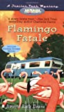 img - for Flamingo Fatale (A Trailer Park Mystery #1) book / textbook / text book