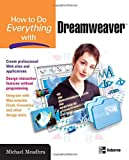 How to Do Everything with Dreamweaver, Michael Meadhra, 0072262389
