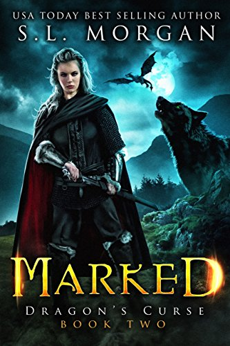 Marked (Dragon's Curse Book 2)