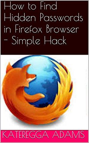 Amazon com: Find Hidden Passwords in Firefox Browser