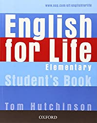 English for Life: Elementary: Student's Book: General English four-skills course for adults