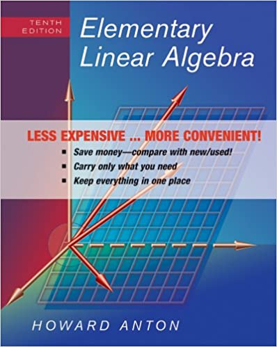 Elementary linear algebra howard anton 9780470559918 amazon elementary linear algebra 10th edition binder ready version edition fandeluxe Gallery